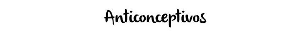anticonceptivos-el-blog-de-guardia